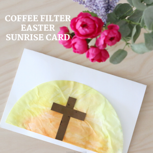 coffee filter easter sunrise card (2)- toddler at play