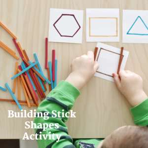 building stick shapes activity- todler at play (2)