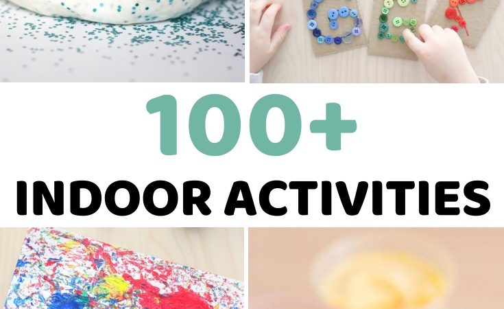 100+ Indoor Activities